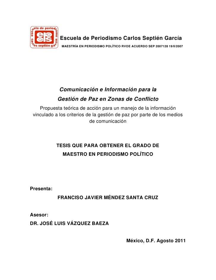 Escuela de Periodismo Carlos Septién García              MAESTRÍA EN PERIODISMO POLÍTICO RVOE ACUERDO SEP 2007128 19/II/20...