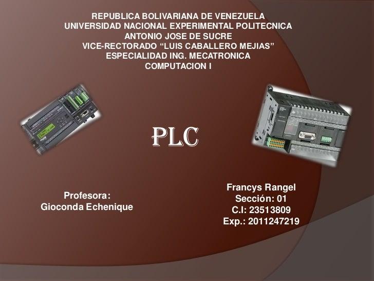 REPUBLICA BOLIVARIANA DE VENEZUELA    UNIVERSIDAD NACIONAL EXPERIMENTAL POLITECNICA                 ANTONIO JOSE DE SUCRE ...