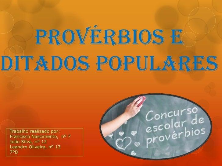 Provérbios editados populares