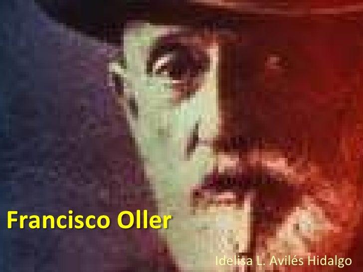 Francisco Oller<br />Idelisa L. Avilés Hidalgo<br />