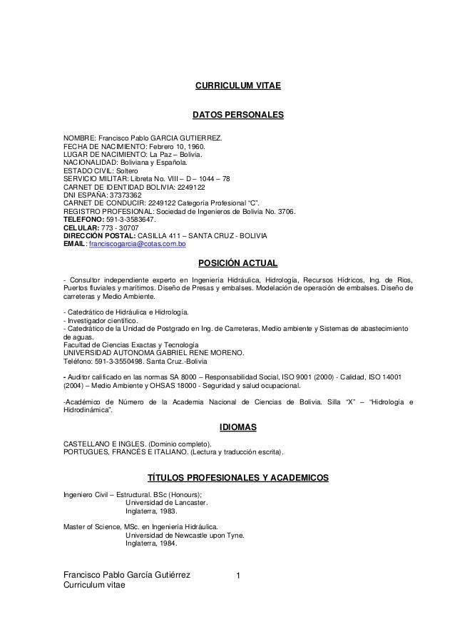 Francisco Pablo García Gutiérrez Curriculum vitae 1 CURRICULUM VITAE DATOS PERSONALES NOMBRE: Francisco Pablo GARCIA GUTIE...