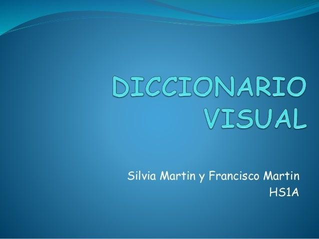 Silvia Martin y Francisco Martin  HS1A