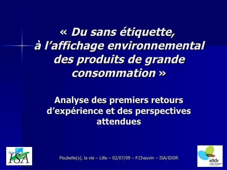 « Du sans étiquette,  à l'affichage environnemental des produits de grande consommation » Analyse des premiers retours...