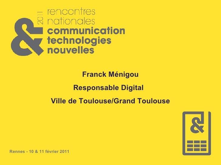 Franck Ménigou Responsable Digital  Ville de Toulouse/Grand Toulouse