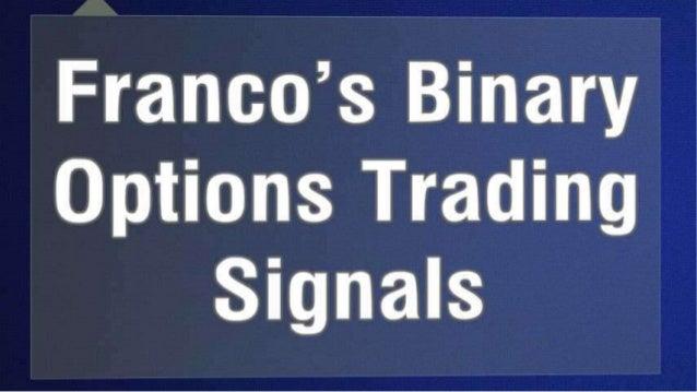 binary options trading signals franco broker properti terbaik di indonesia