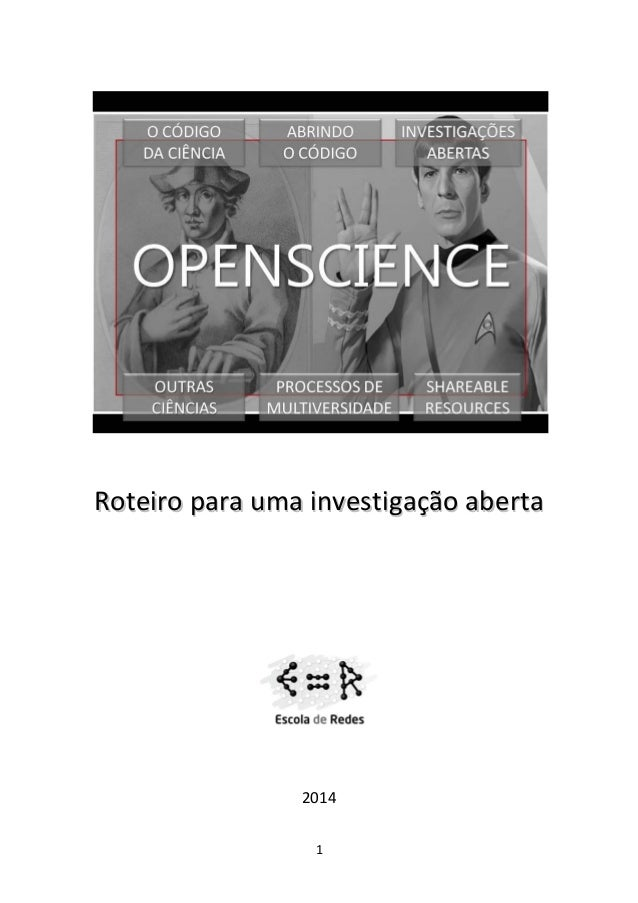 Roteiro para uma investigação aberta  2014 1