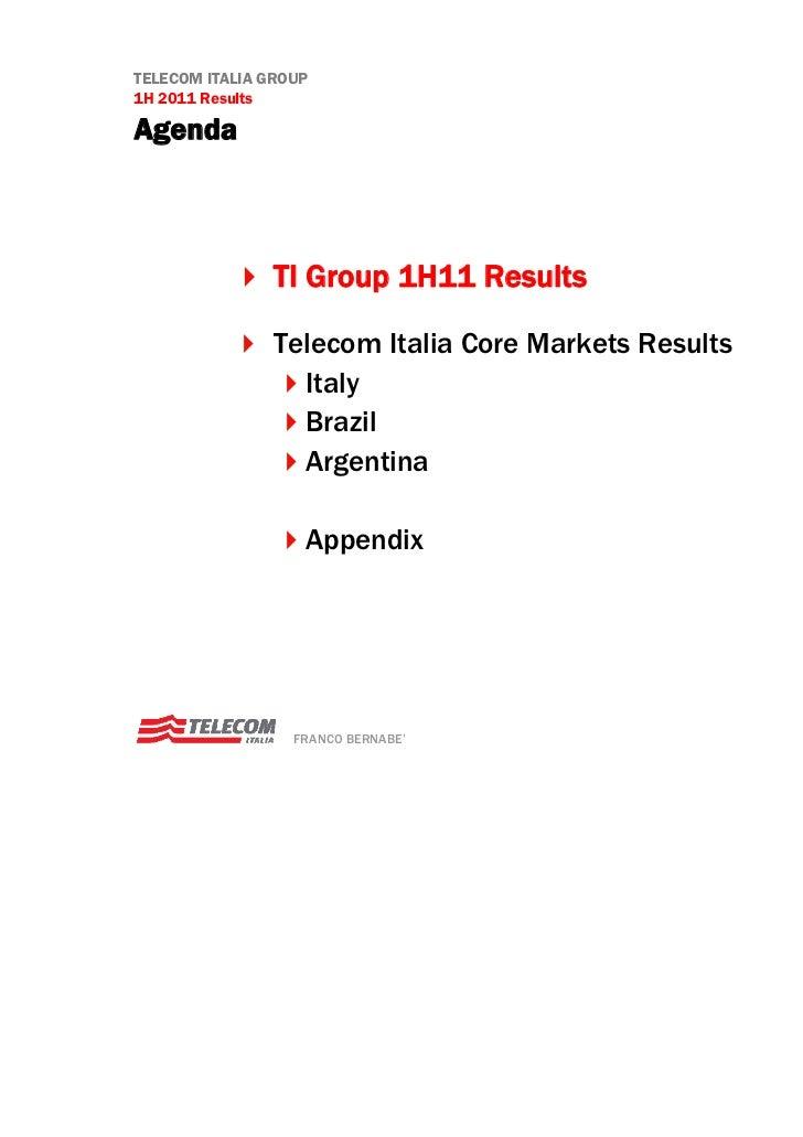 Telecom Italia 1H 2011 Results (Bernabè) Slide 3