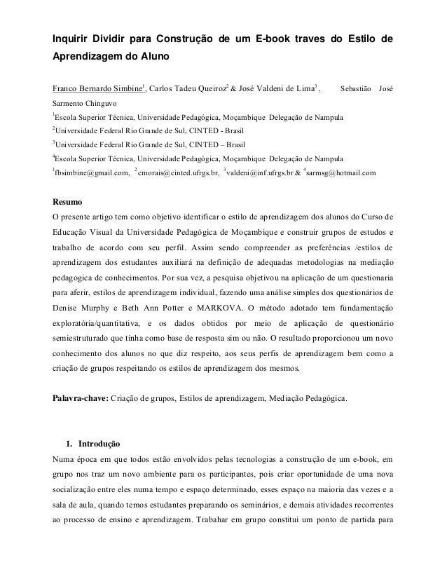 Inquirir Dividir para Construção de um E-book traves do Estilo deAprendizagem do AlunoFranco Bernardo Simbine1, Carlos Tad...