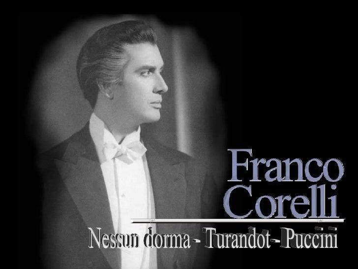 "Nessun dorma, nessun dorma                     CALAF – ""Turandot"""