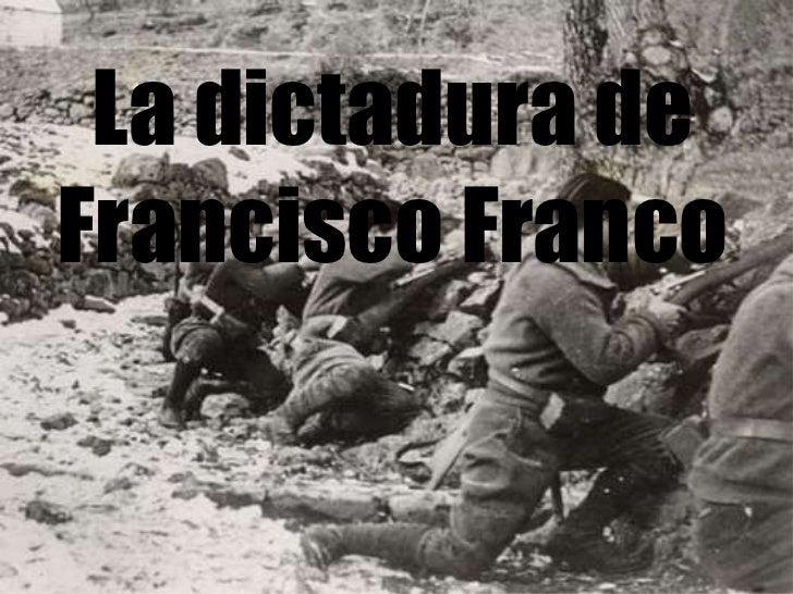 La dictadura de Francisco Franco<br />