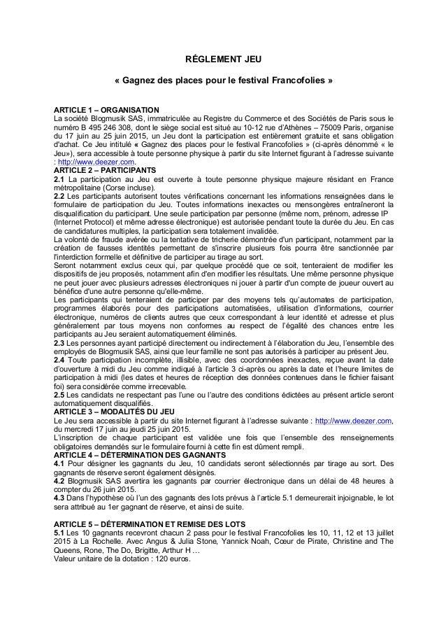 RÉGLEMENT JEU « Gagnez des places pour le festival Francofolies » ARTICLE 1 – ORGANISATION La société Blogmusik SAS, immat...