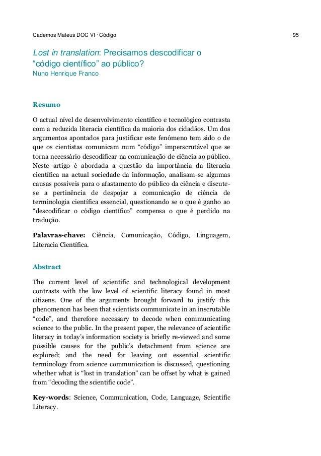 "Cadernos Mateus DOC VI · Código 95 Lost in translation: Precisamos descodificar o ""código científico"" ao público? Nuno Hen..."