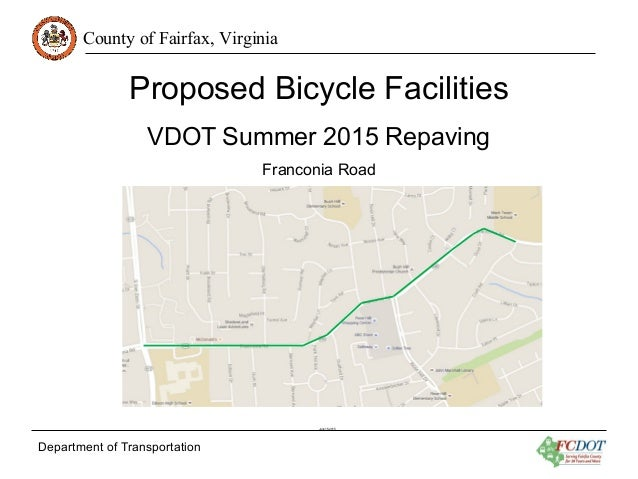 County of Fairfax,  Virginia  Proposed Bicycle Facilities VDOT Summer 2015 Repaving  Franconia Road  ll uvyvsmoel '  . ......