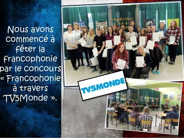 Nous avons participé au concours « Collégien traduit. » Nous avons traduit les textes du français en polonais.