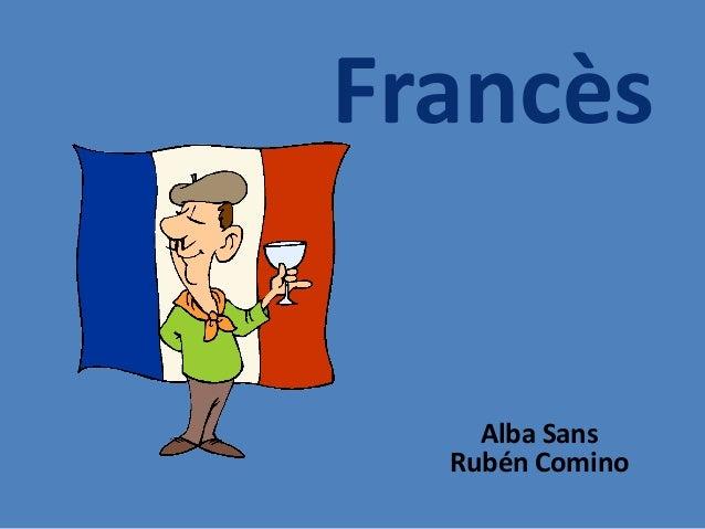 Francès    Alba Sans  Rubén Comino