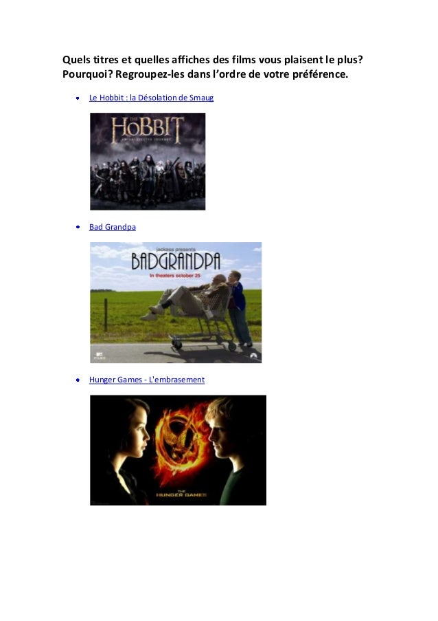 Quels titres et quelles affiches des films vous plaisent le plus? Pourquoi? Regroupez-les dans l'ordre de votre préférence...
