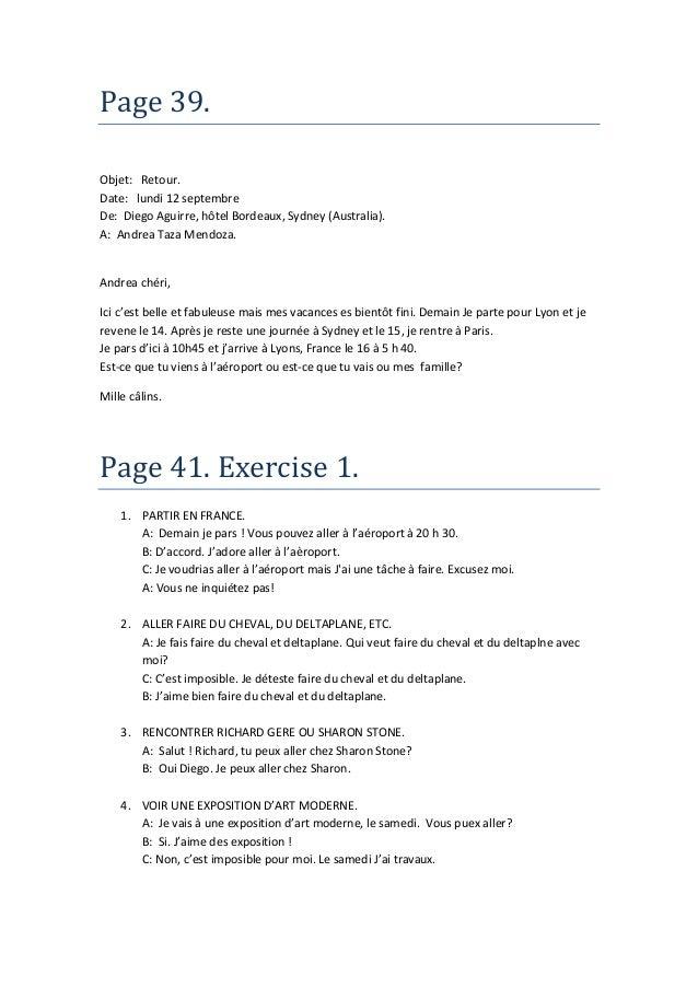 Page 39.Objet: Retour.Date: lundi 12 septembreDe: Diego Aguirre, hôtel Bordeaux, Sydney (Australia).A: Andrea Taza Mendoza...