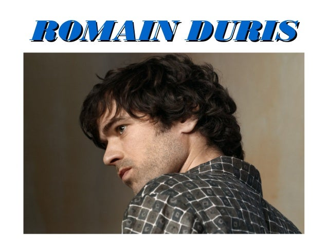 ROMAIN DURISROMAIN DURIS