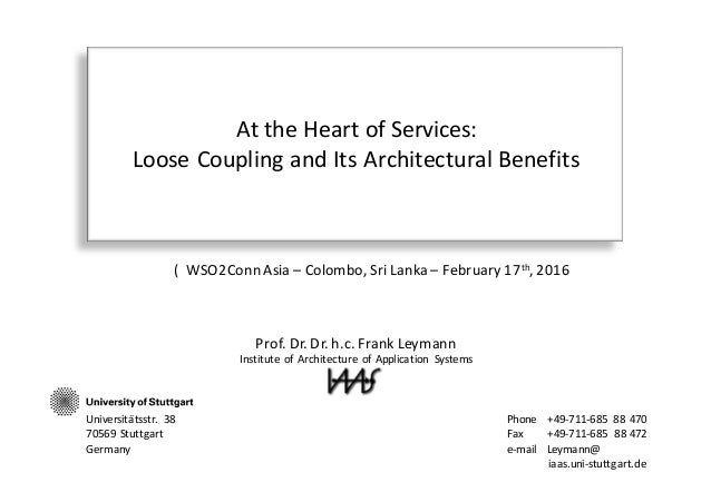 Wso2con Asia 2016 Keynote At The Heart Of Services Loose Coupling