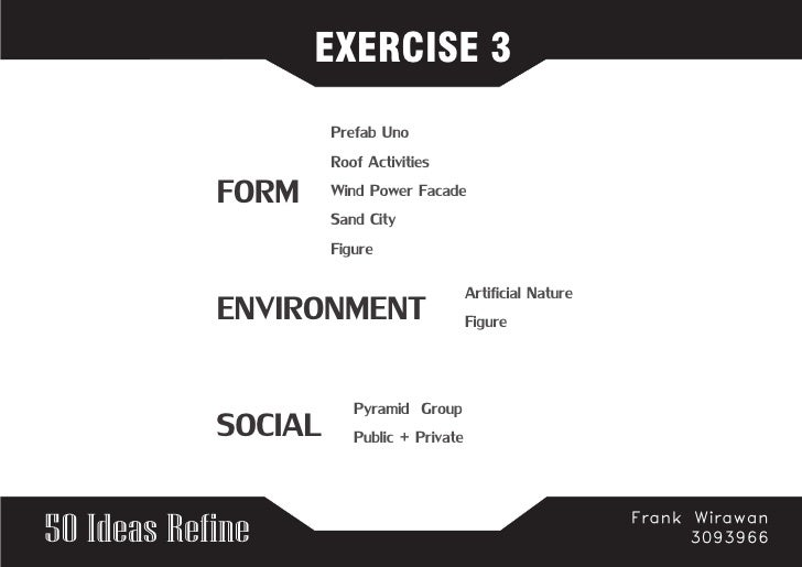 EXERCISE 3                      Prefab Uno                      Roof Activities             FORM     Wind Power Facade    ...