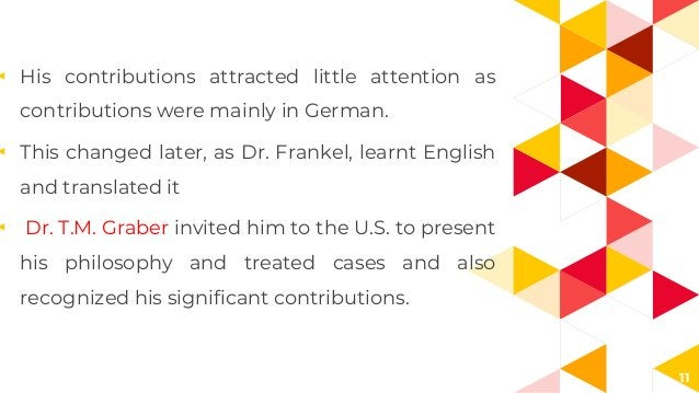 11 ◂ His contributions attracted little attention as contributions were mainly in German. ◂ This changed later, as Dr. Fra...