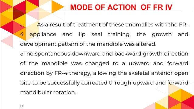 FR V Modification of Frankel by Albert H Owen (1985 –JCO) INDICATED- Long face syndrome having a high mandibular plane ang...