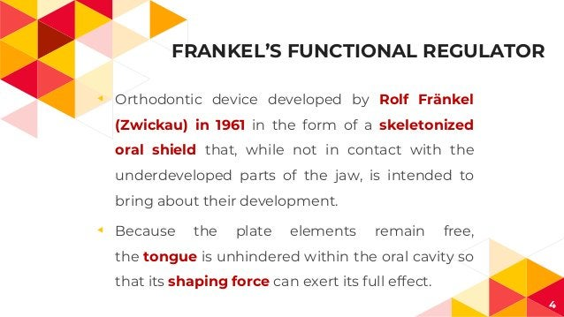 FRANKEL'S FUNCTIONAL REGULATOR ◂ Orthodontic device developed by Rolf Fränkel (Zwickau) in 1961 in the form of a skeletoni...