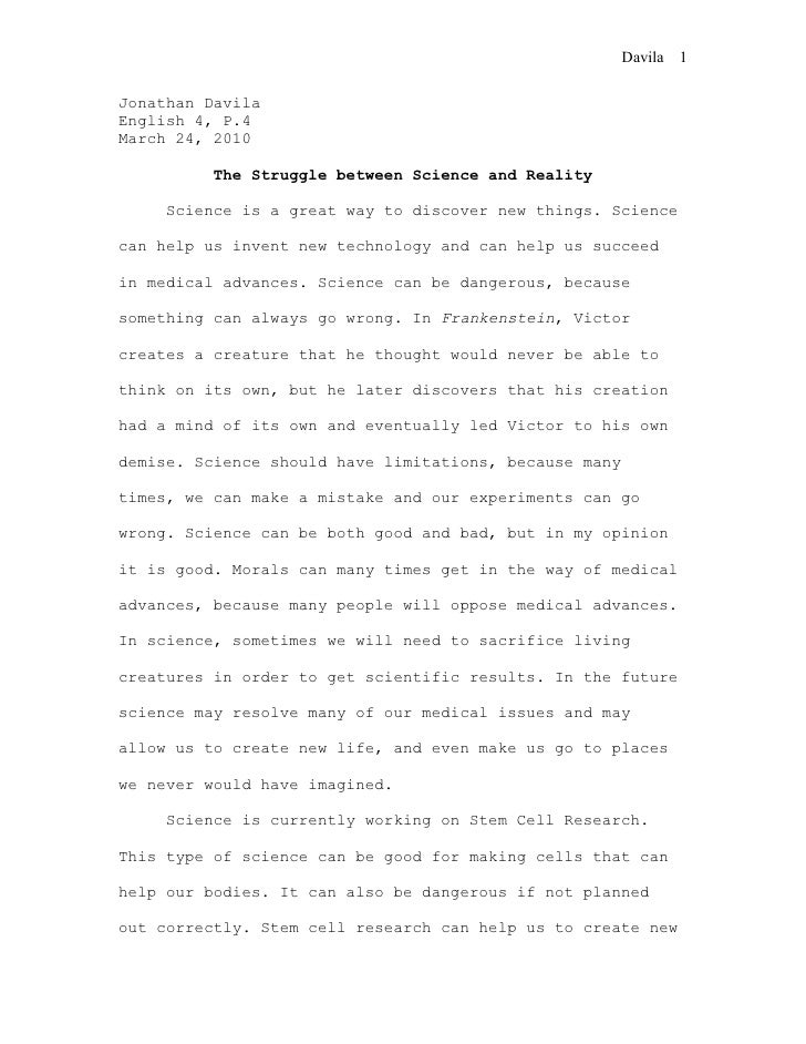 science frankenstein essay science frankenstein essay davila 1 jonathan davila english 4 p 4 24 2010 the struggle