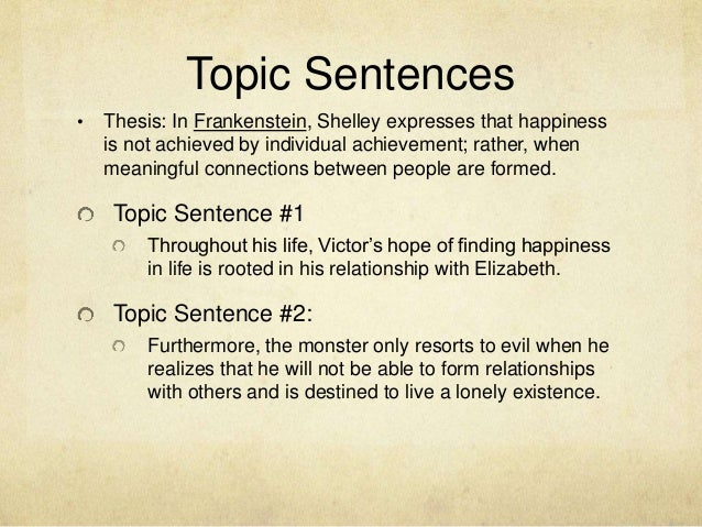 Merveilleux 4. Topic Sentences U2022 Thesis: In Frankenstein ...