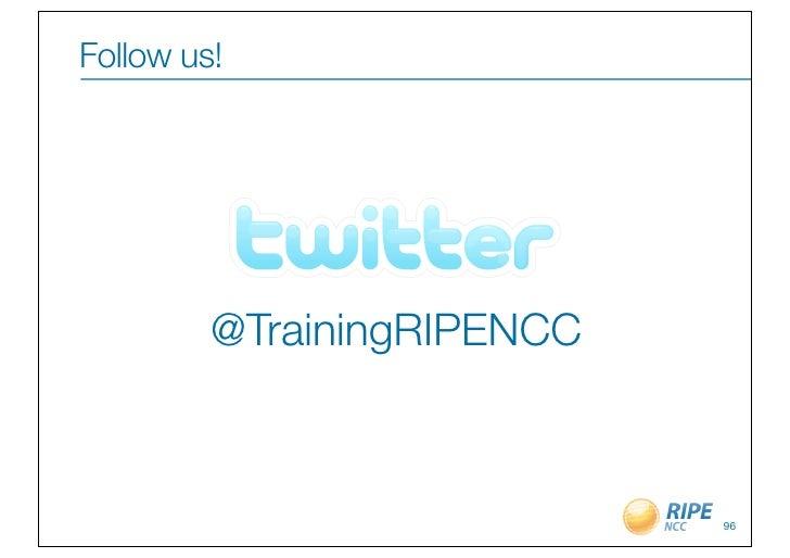 Follow us!         @TrainingRIPENCC                            96