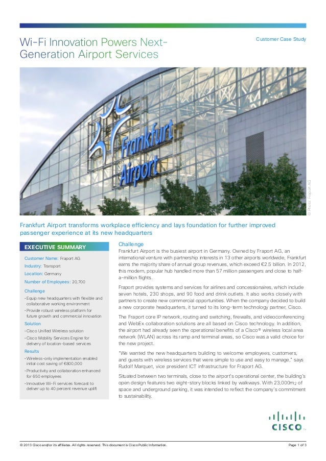 Customer Case Study  © Photo: Fraport AG  Wi-Fi Innovation Powers NextGeneration Airport Services  Frankfurt Airport trans...