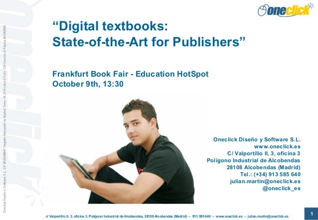 """Digital textbooks: State-of-the-Art for Publishers"" Frankfurt Book Fair - Education HotSpot October 9th, 13:30  Oneclick ..."