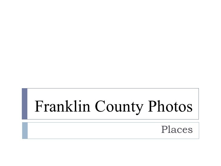 Franklin County Photos Places