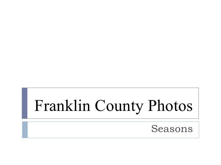 Franklin County Photos Seasons
