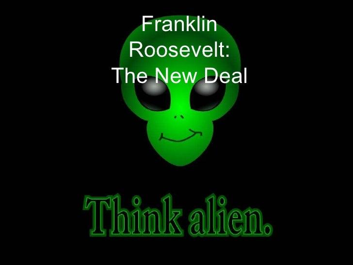 Franklin Roosevelt: The New Deal