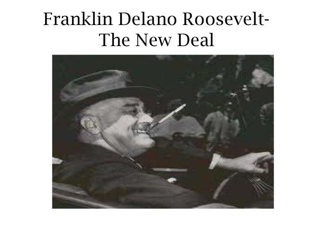 Franklin Delano Roosevelt-The New Deal