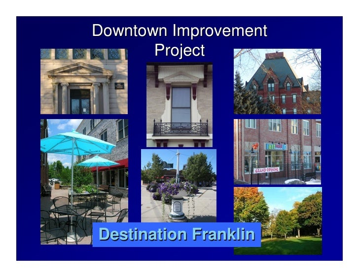 Downtown Improvement        Project     Destination Franklin