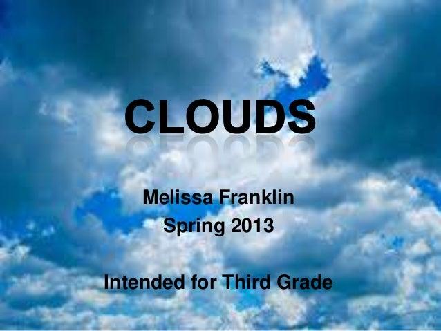 Melissa Franklin     Spring 2013Intended for Third Grade