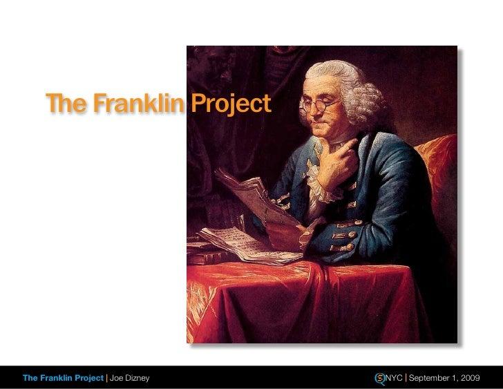 The Franklin Project     The Franklin Project | Joe Dizney   NYC | September 1, 2009