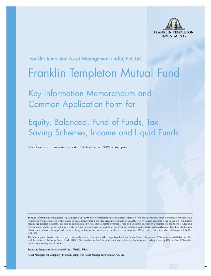 Franklin Templeton Asset Management (India) Pvt. Ltd.Franklin Templeton Mutual FundKey Information Memorandum andCommon Ap...