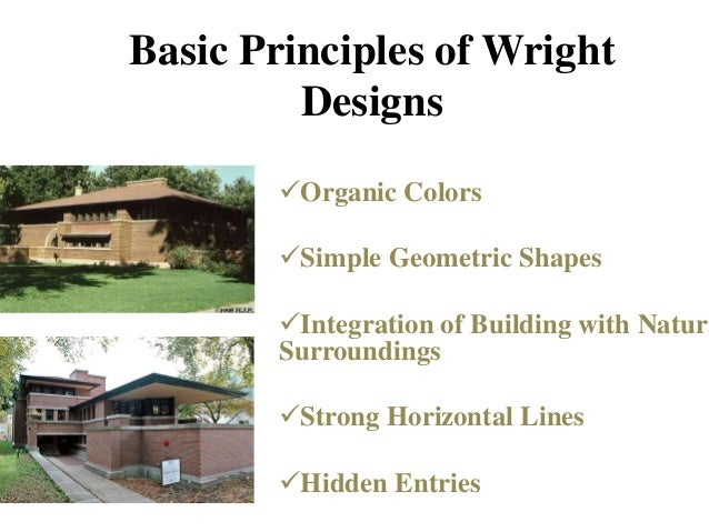 Basic Principles of Wright . Frank Lloyd ...