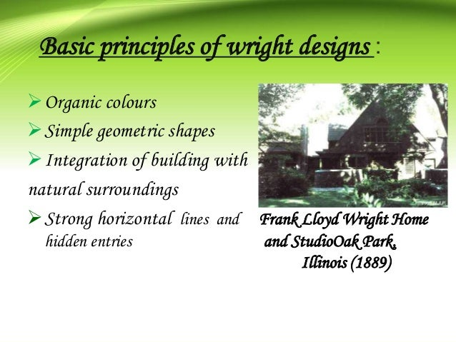 3. Basic principles of wright designs ...