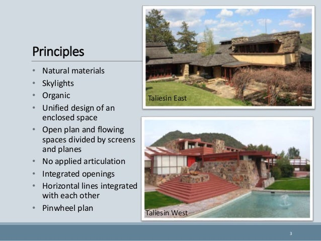 ... Frank Lloyd Wright 2; 3. Principles  Natural ...