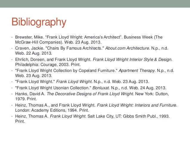 ... 23. Bibliography  Brewster, Mike. Frank Lloyd Wright: ...