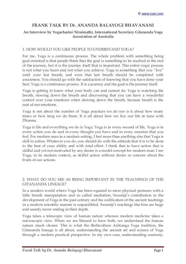 © www.icyer.com  FRANK TALK BY Dr. ANANDA BALAYOGI BHAVANANI An Interview by Yogacharini Niraimathi, International Secreta...