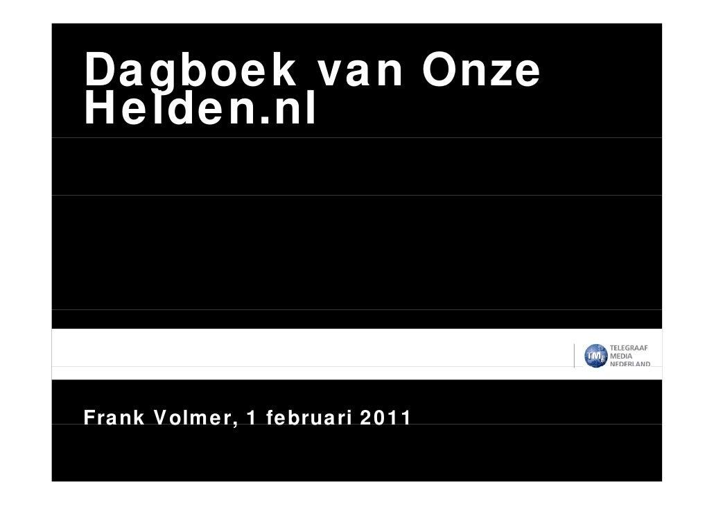 Dagboek van OnzeHelden.nlFrank Volmer, 1 februari 2011