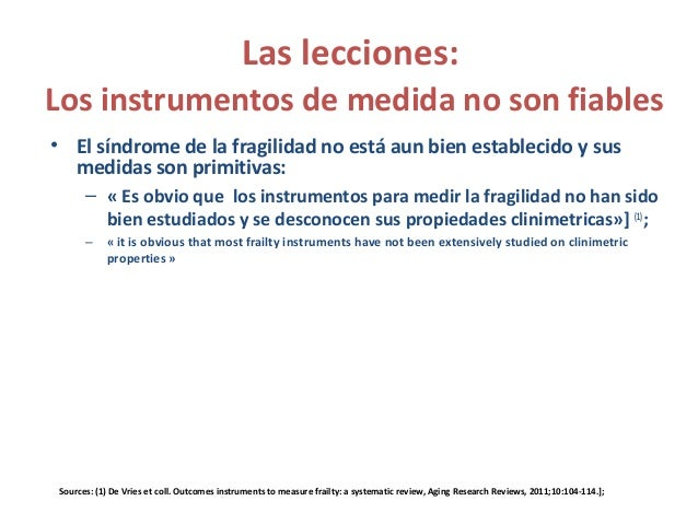 """Las lecciones: Los instrumentos de medida no son fiables • """"…Puede ser perjudicial promover herramientas de despistaje de ..."""