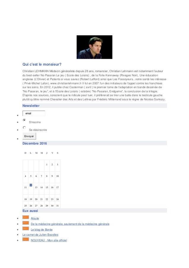 EN ATTENDANT H5N1 le blog de Christian Lehmann Qui c'est le monsieur? Christian LEHMANN Médecin généraliste depuis 28 ans,...