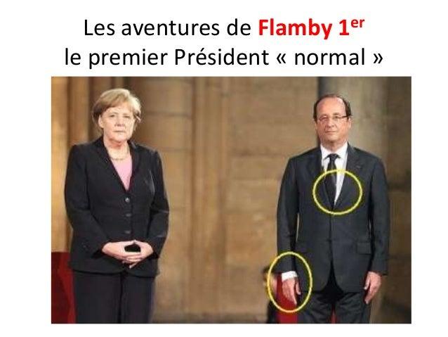 Les aventures de Flamby 1er le premier Président « normal »