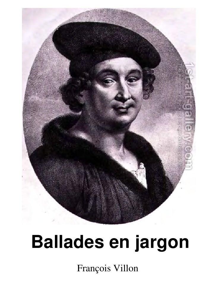 Ballades en jargon     François Villon